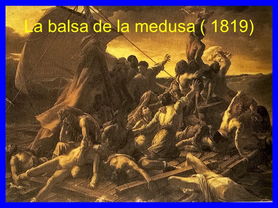 La balsa de la medusa ( 1819)