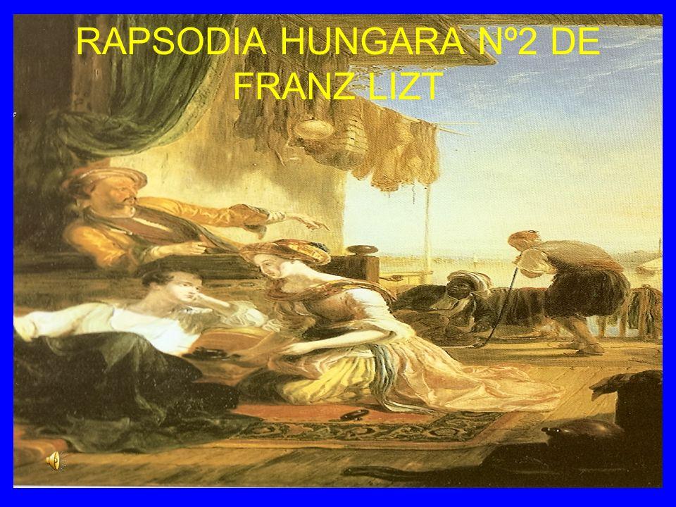 RAPSODIA HUNGARA Nº2 DE FRANZ LIZT