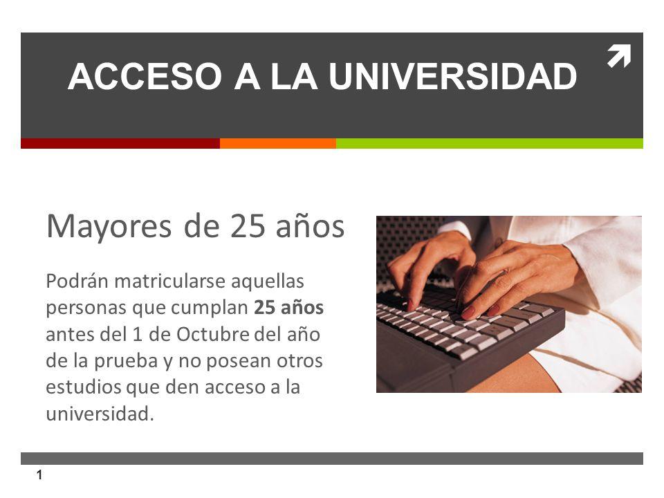 ACCESO A LA UNIVERSIDAD. Nueva normativa