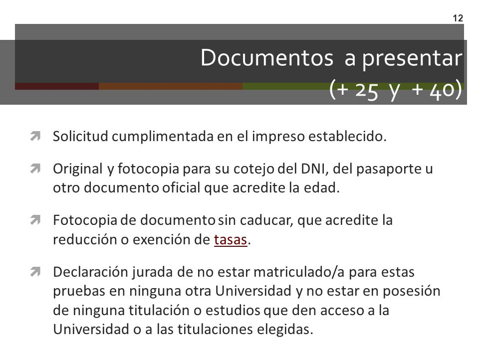 Documentos a presentar (+ 25 y + 40)
