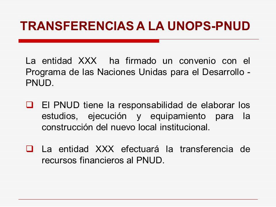 TRANSFERENCIAS A LA UNOPS-PNUD
