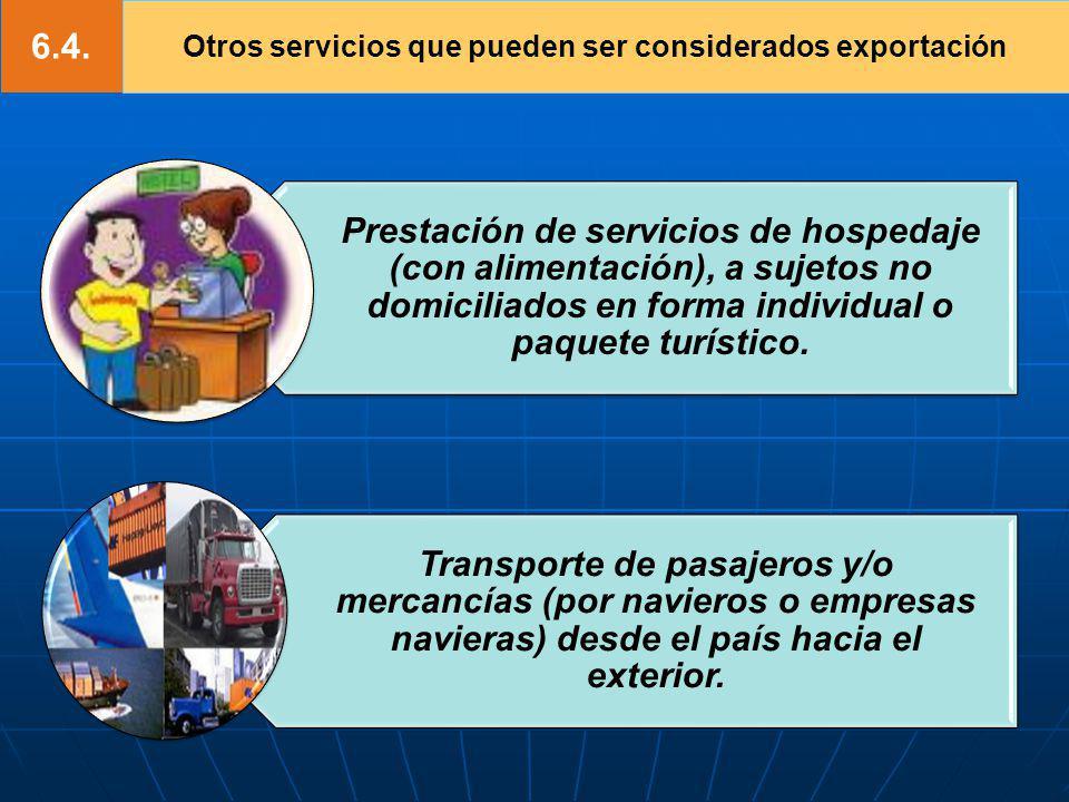 Otros servicios que pueden ser considerados exportación