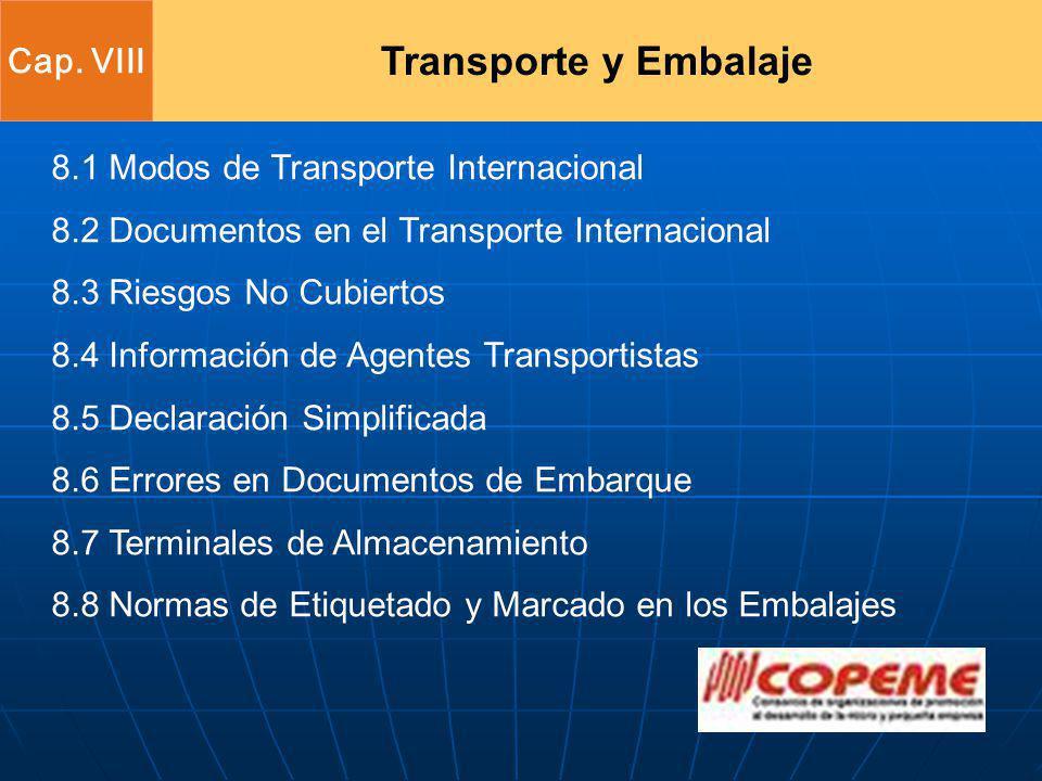 Transporte y Embalaje Cap. VIII 8.1 Modos de Transporte Internacional