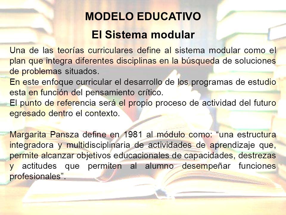 MODELO EDUCATIVO El Sistema modular