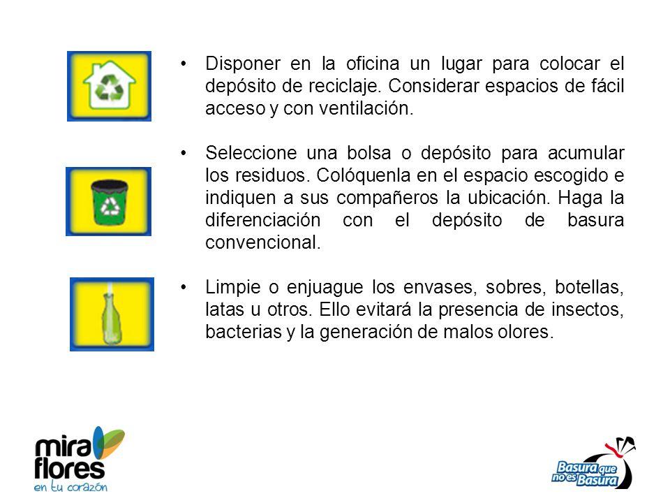 Disponer en la oficina un lugar para colocar el depósito de reciclaje