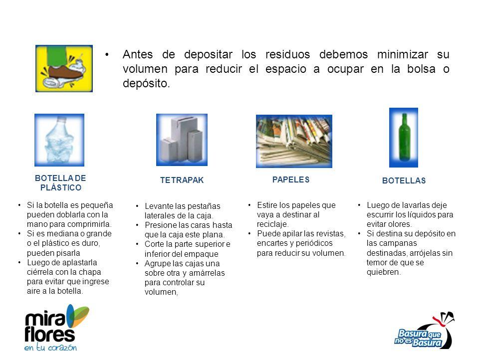 Antes de depositar los residuos debemos minimizar su volumen para reducir el espacio a ocupar en la bolsa o depósito.