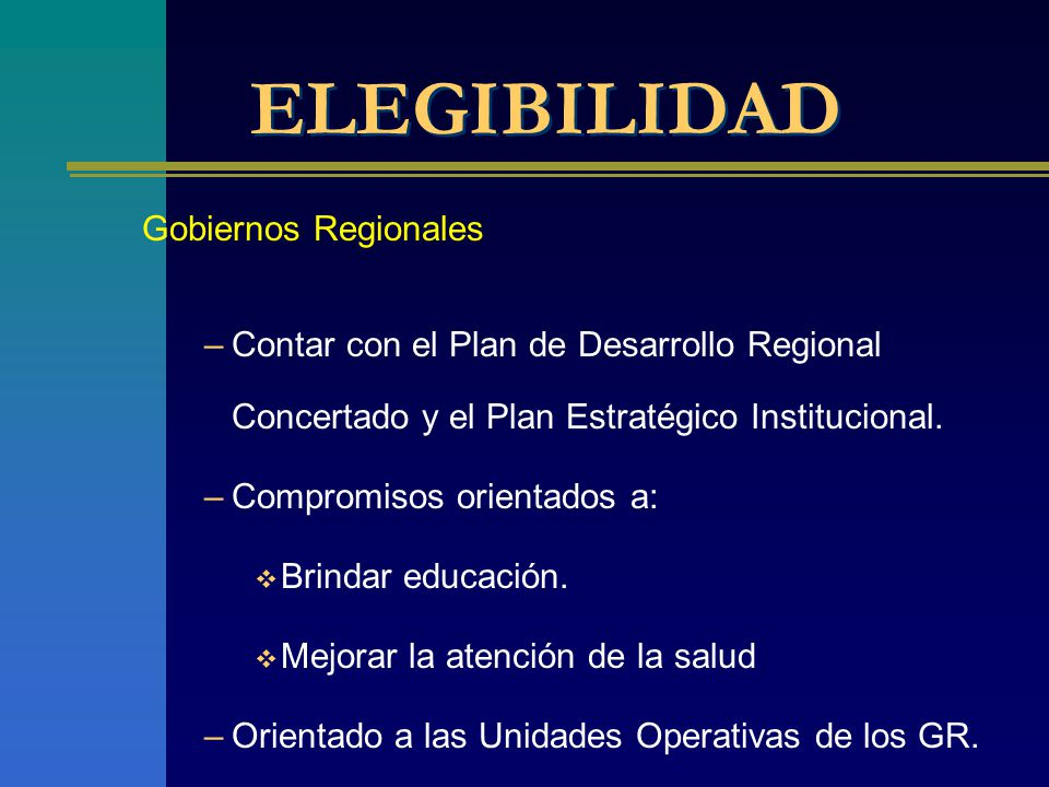 ELEGIBILIDAD Gobiernos Regionales