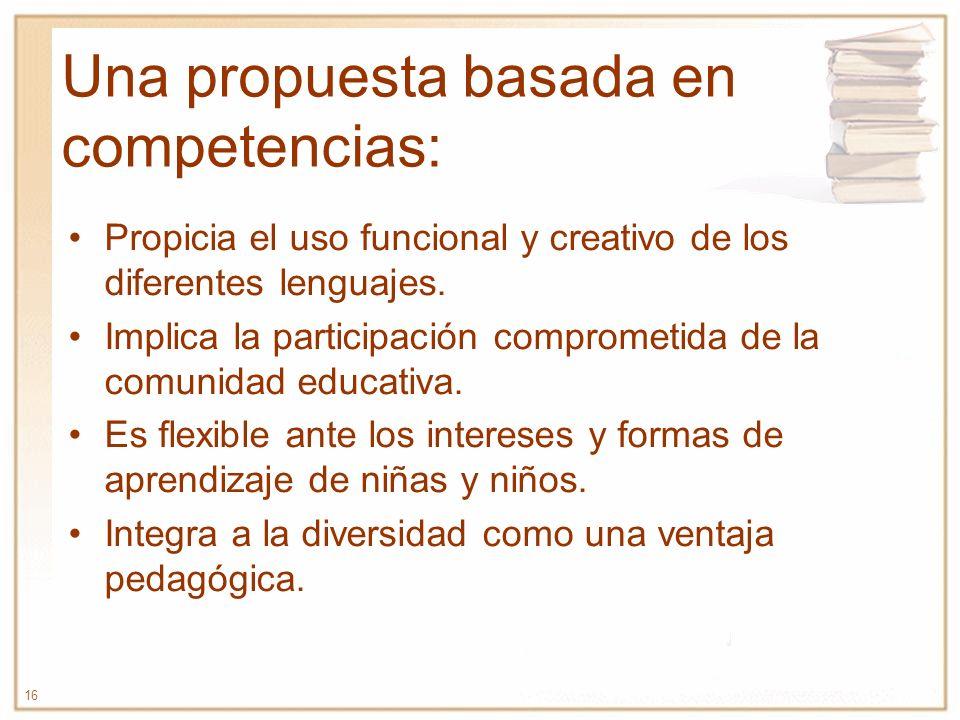 Una propuesta basada en competencias: