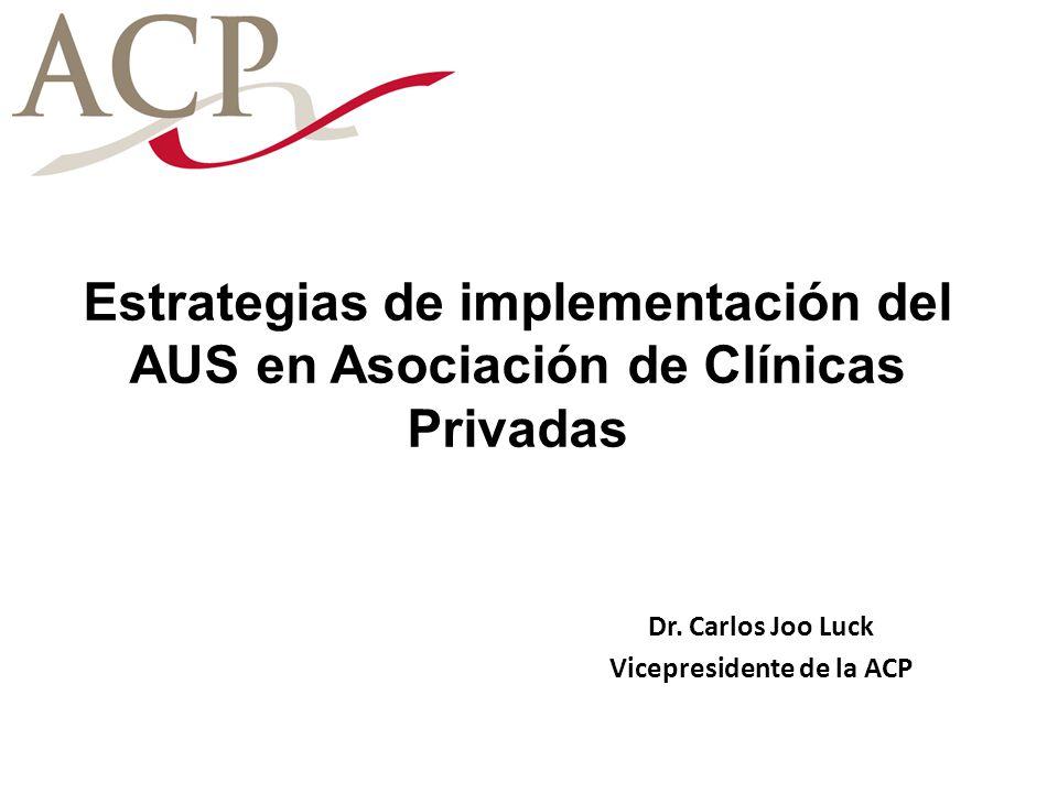 Dr. Carlos Joo Luck Vicepresidente de la ACP