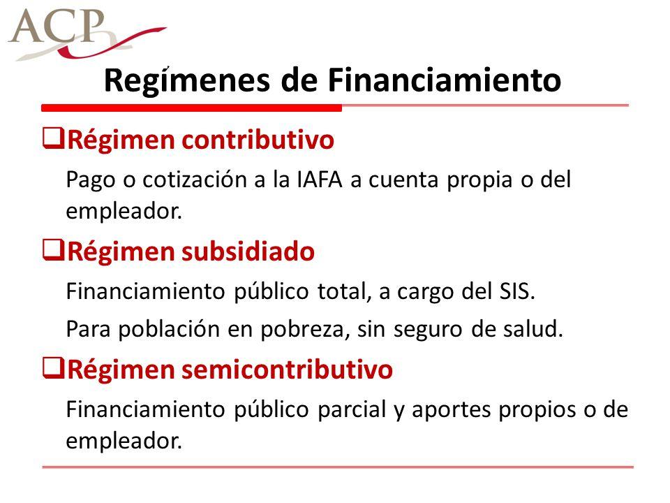 Regímenes de Financiamiento