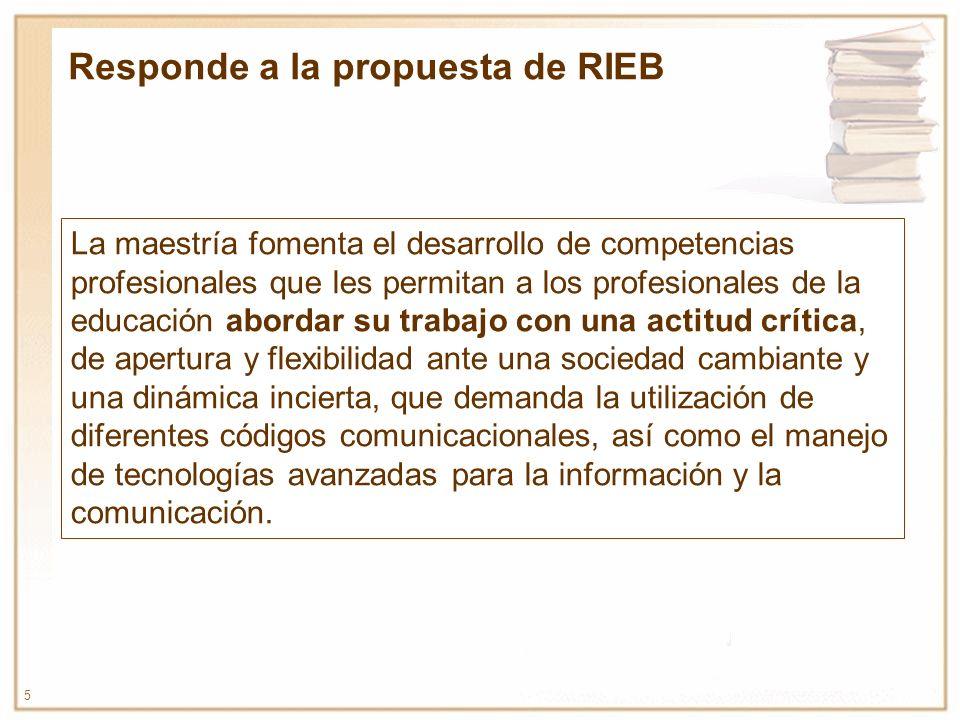 Responde a la propuesta de RIEB