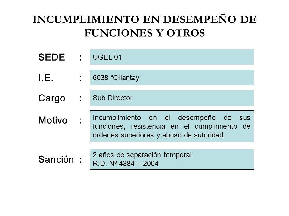 INCUMPLIMIENTO EN DESEMPEÑO DE FUNCIONES Y OTROS