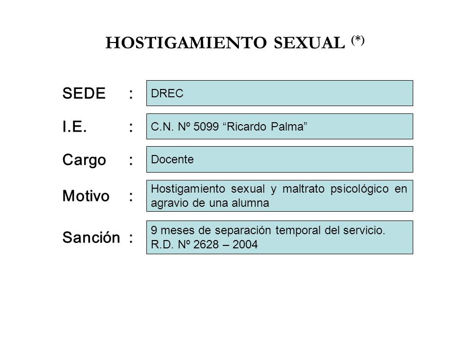 HOSTIGAMIENTO SEXUAL (*)