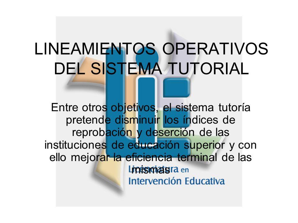 LINEAMIENTOS OPERATIVOS DEL SISTEMA TUTORIAL