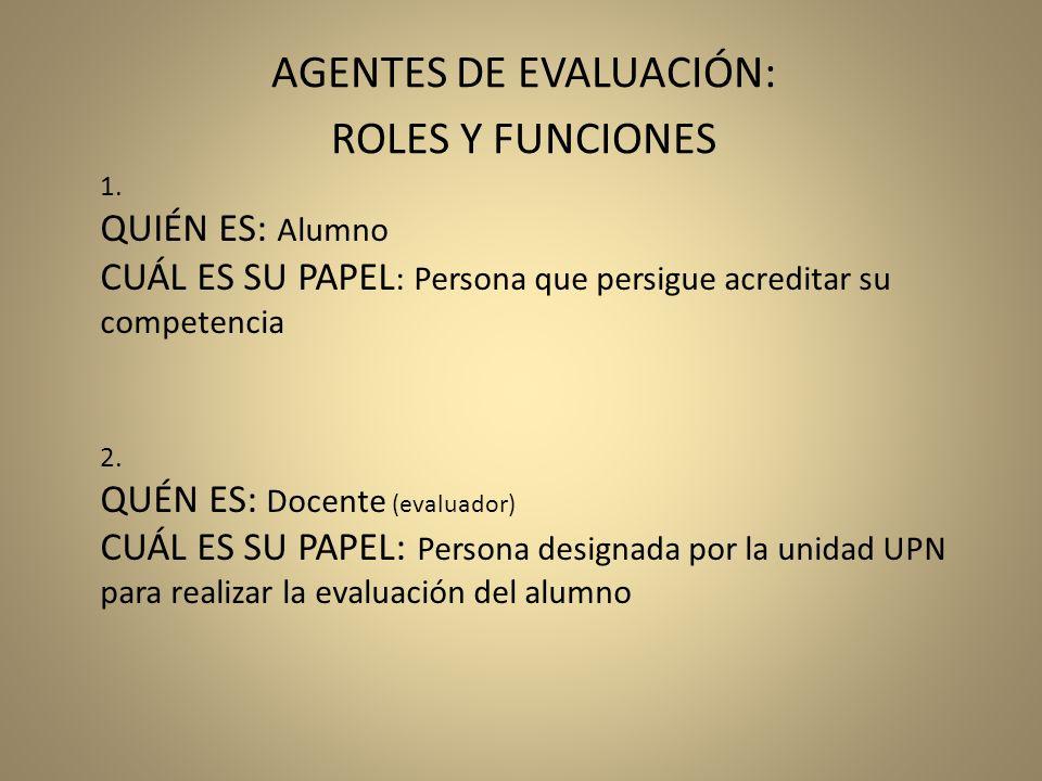 AGENTES DE EVALUACIÓN:
