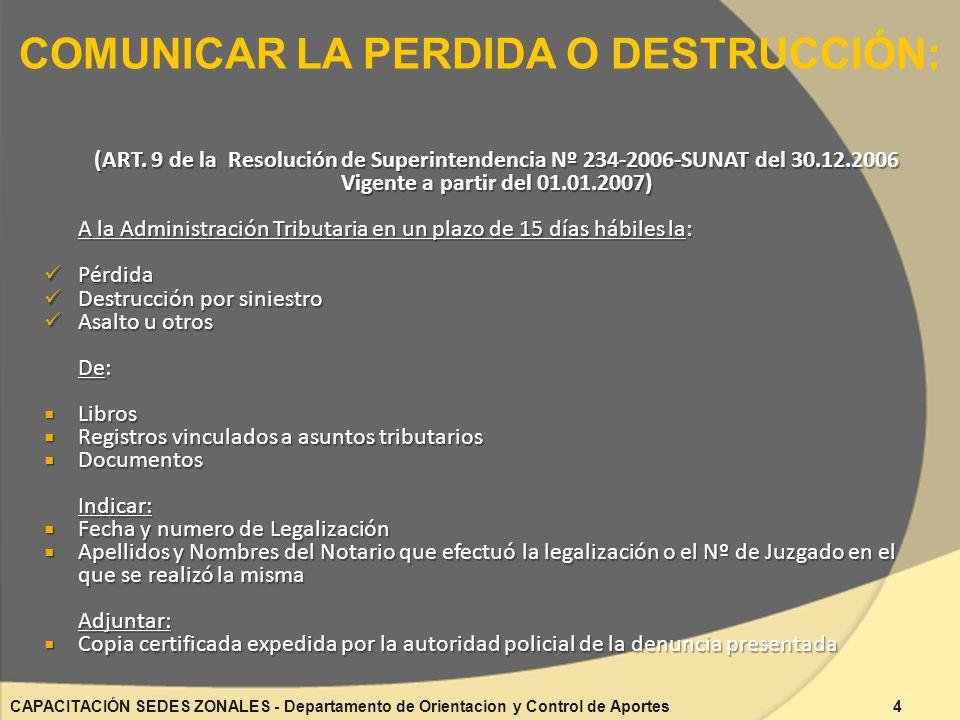 COMUNICAR LA PERDIDA O DESTRUCCIÓN: