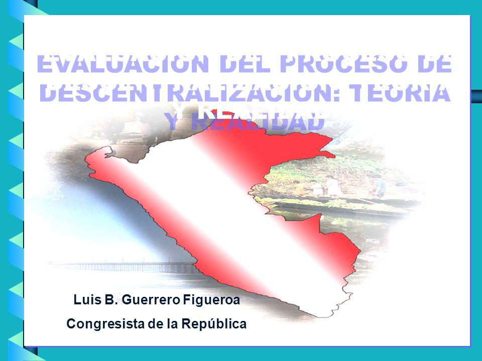 EVALUACION DEL PROCESO DE DESCENTRALIZACION: TEORIA Y REALIDAD