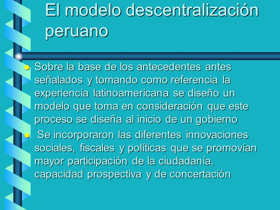 El modelo descentralización peruano
