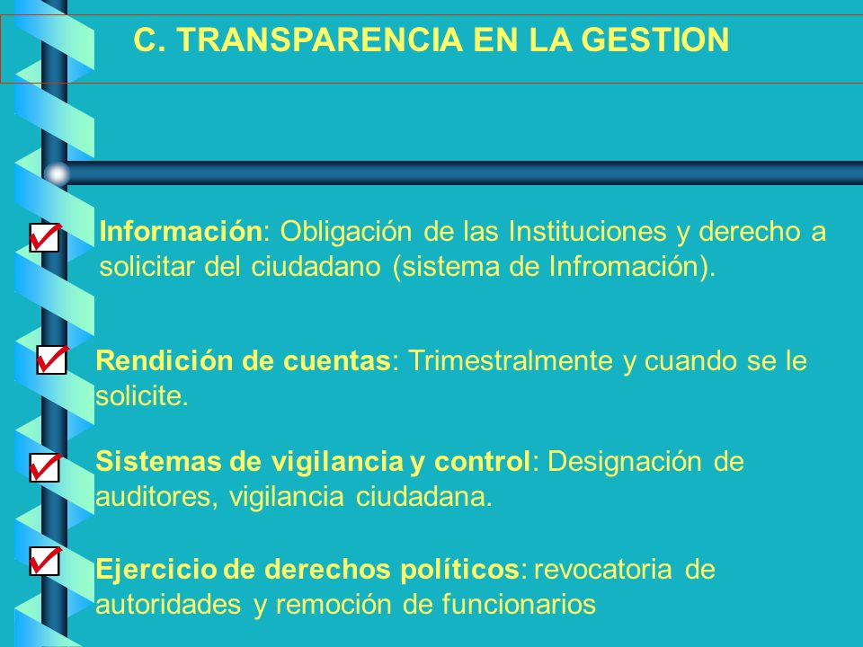 C. TRANSPARENCIA EN LA GESTION