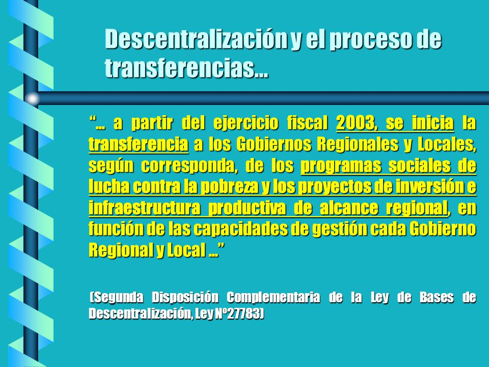 Descentralización y el proceso de transferencias...
