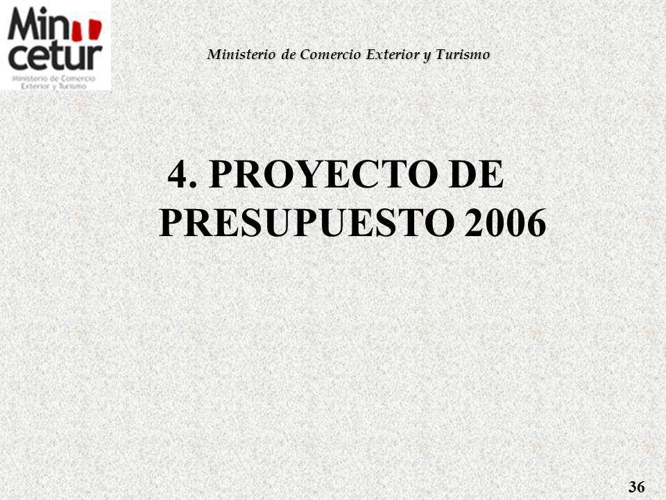 4. PROYECTO DE PRESUPUESTO 2006