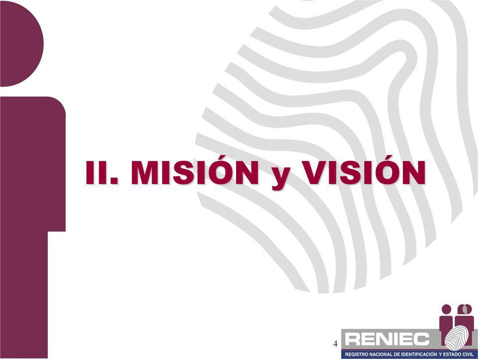 II. MISIÓN y VISIÓN