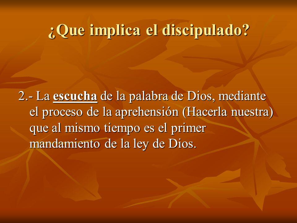 ¿Que implica el discipulado