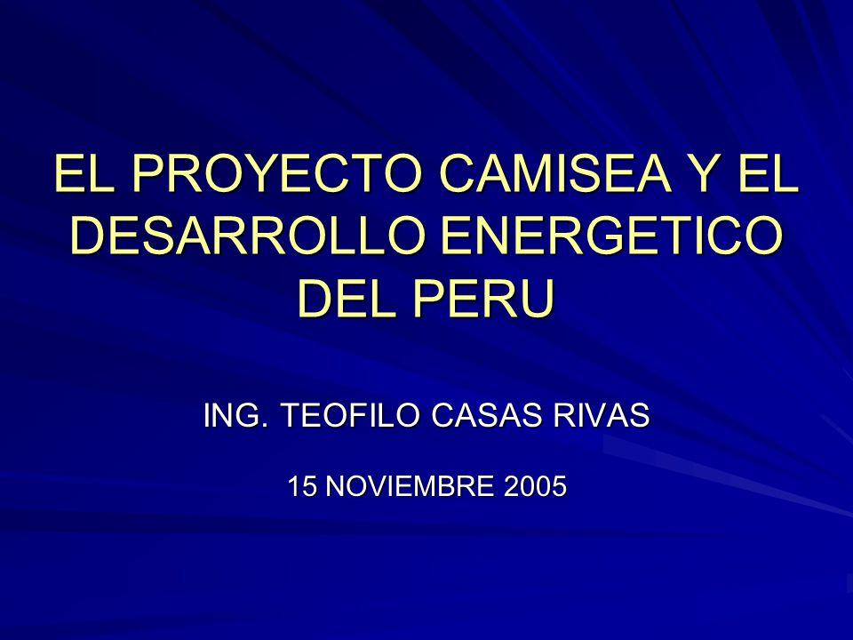 EL PROYECTO CAMISEA Y EL DESARROLLO ENERGETICO DEL PERU