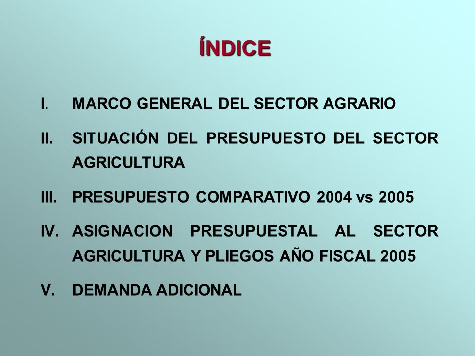 ÍNDICE MARCO GENERAL DEL SECTOR AGRARIO
