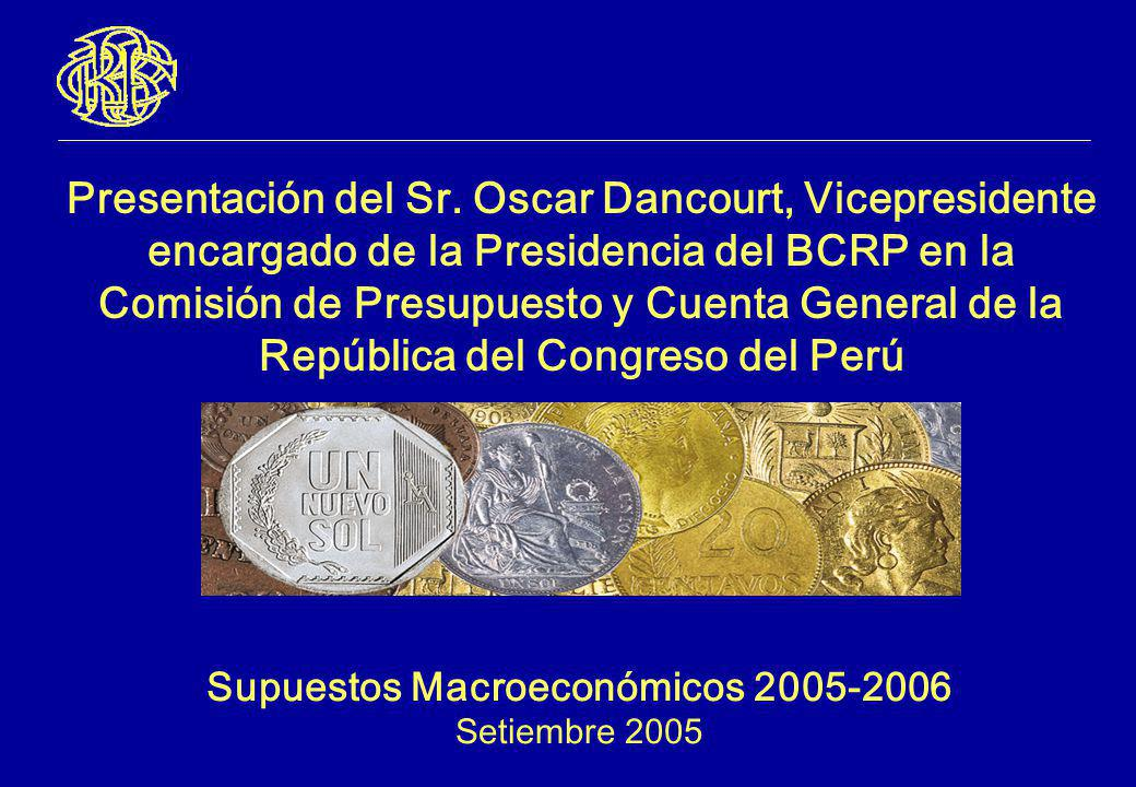 Supuestos Macroeconómicos 2005-2006 Setiembre 2005