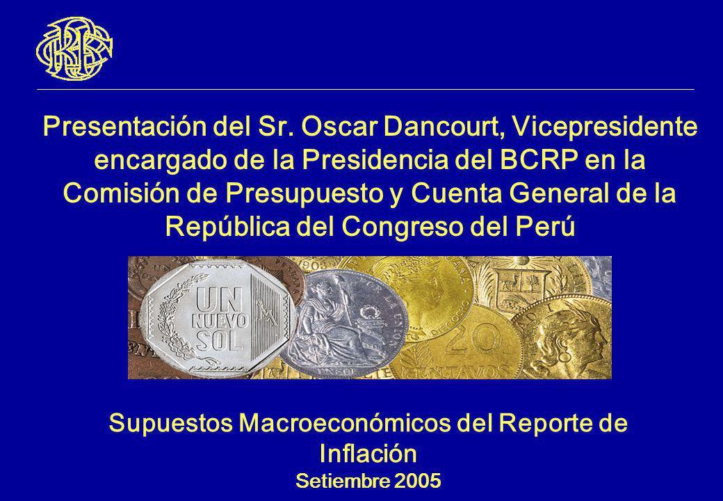 Supuestos Macroeconómicos del Reporte de Inflación Setiembre 2005