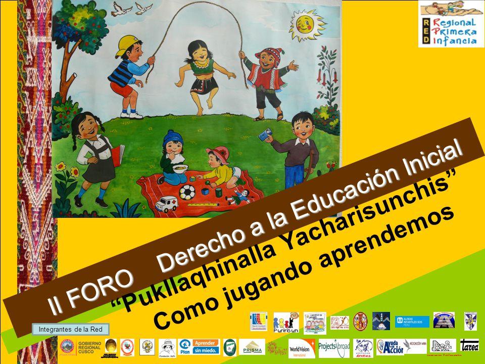 II FORO Derecho a la Educación Inicial Pukllaqhinalla Yacharisunchis