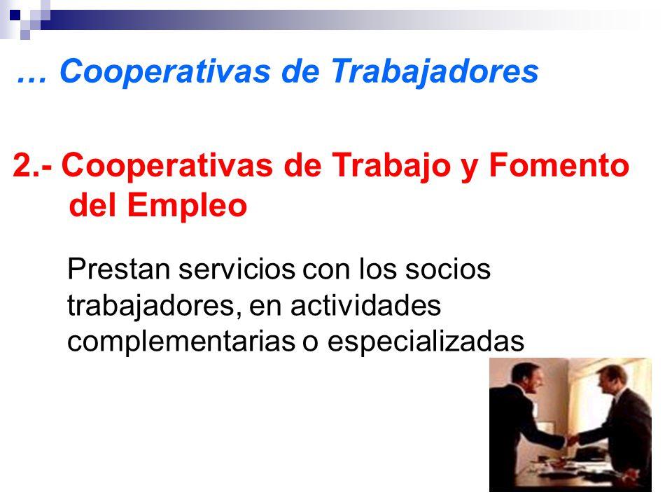… Cooperativas de Trabajadores