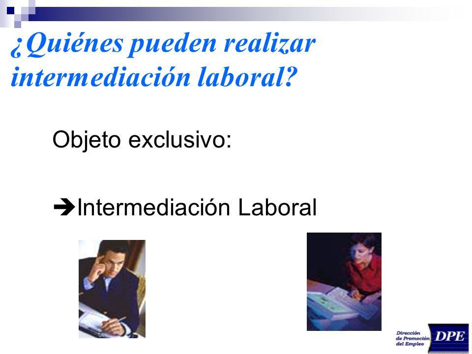 ¿Quiénes pueden realizar intermediación laboral