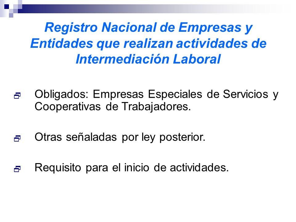 Registro Nacional de Empresas y Entidades que realizan actividades de Intermediación Laboral