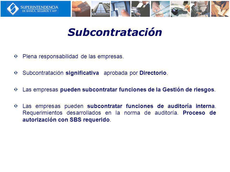 Subcontratación Plena responsabilidad de las empresas.