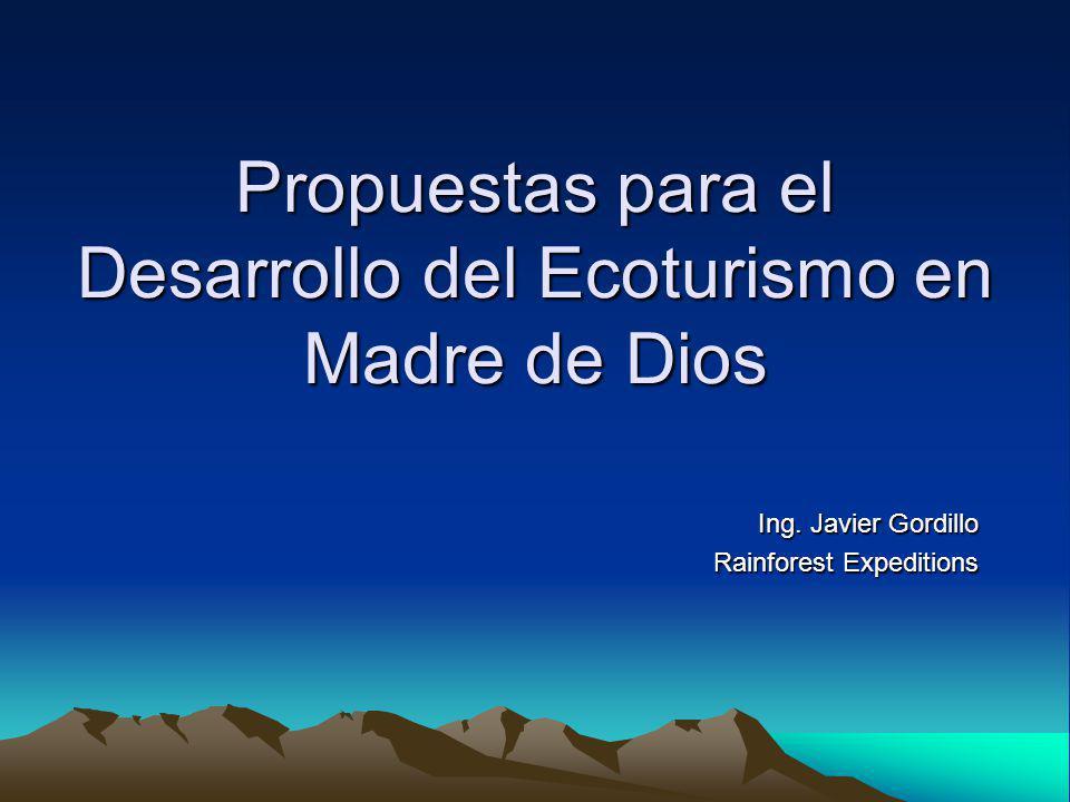 Propuestas para el Desarrollo del Ecoturismo en Madre de Dios