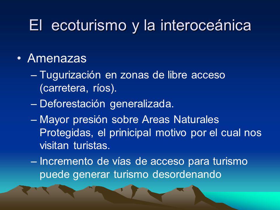 El ecoturismo y la interoceánica
