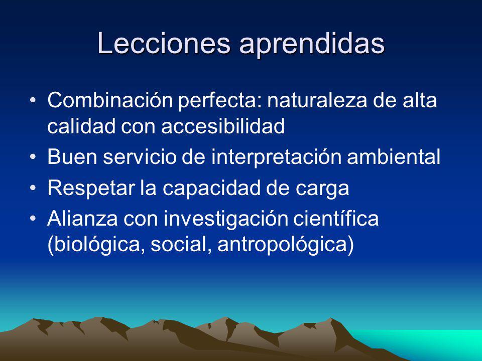 Lecciones aprendidas Combinación perfecta: naturaleza de alta calidad con accesibilidad. Buen servicio de interpretación ambiental.