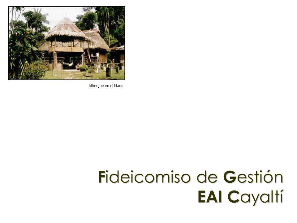 Fideicomiso de Gestión EAI Cayaltí