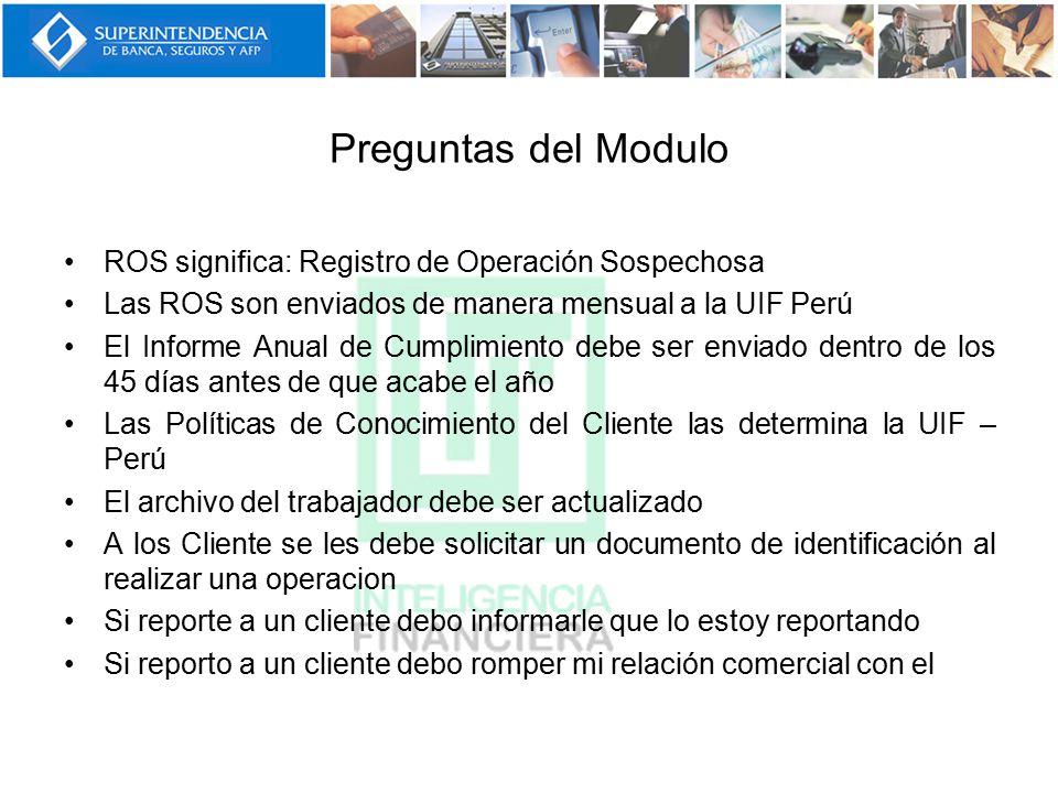 Preguntas del Modulo ROS significa: Registro de Operación Sospechosa