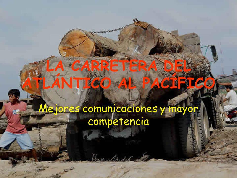 LA CARRETERA DEL ATLÁNTICO AL PACÍFICO