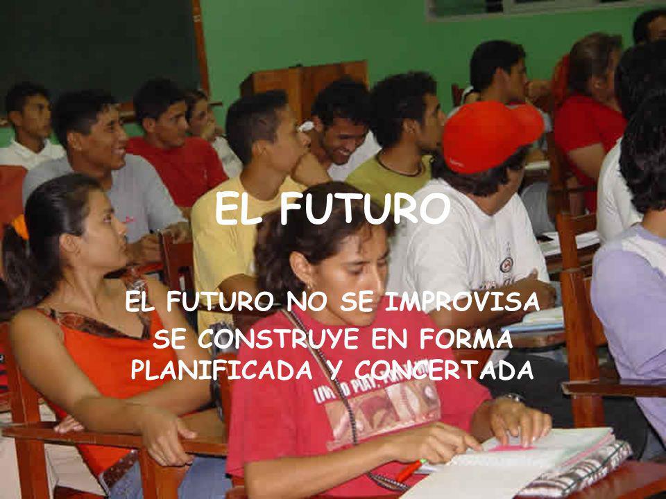 EL FUTURO EL FUTURO NO SE IMPROVISA