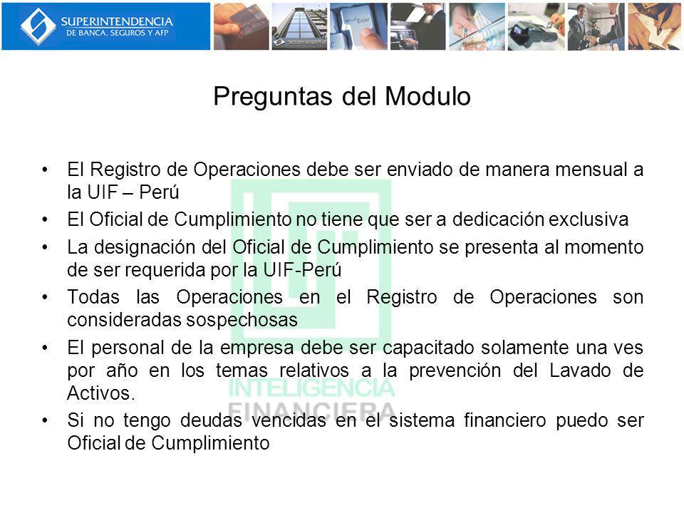 Preguntas del Modulo El Registro de Operaciones debe ser enviado de manera mensual a la UIF – Perú.
