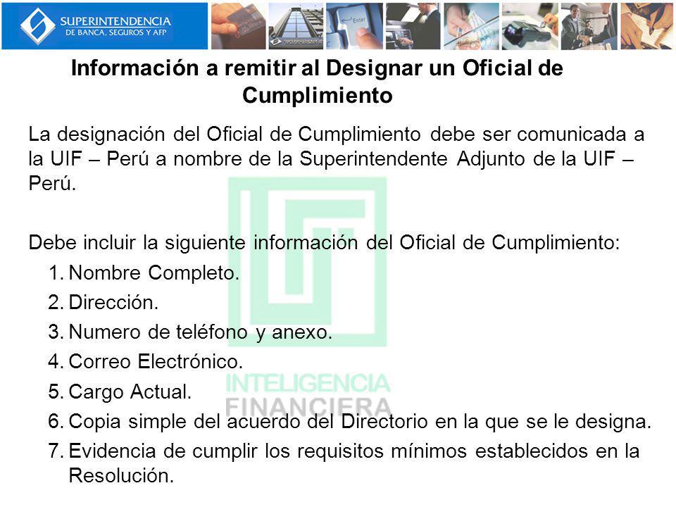 Información a remitir al Designar un Oficial de Cumplimiento