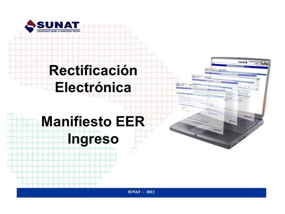 Rectificación Electrónica Manifiesto EER Ingreso