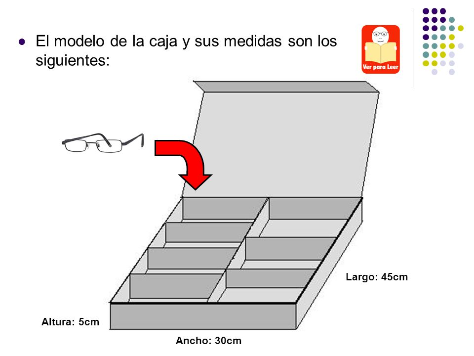 El modelo de la caja y sus medidas son los siguientes: