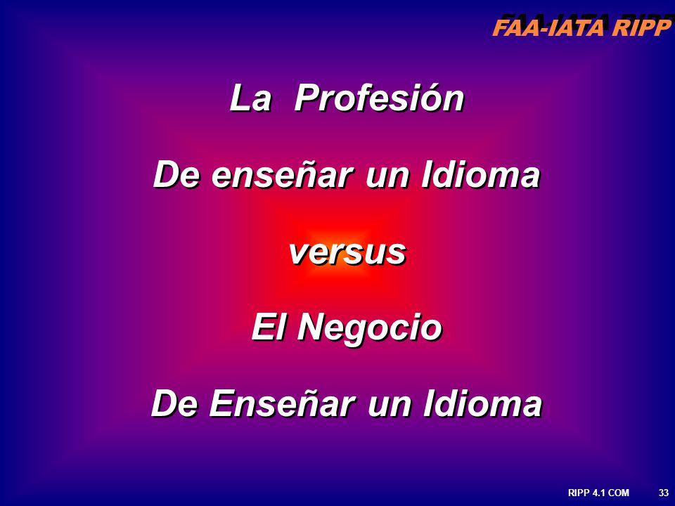 La Profesión De enseñar un Idioma versus El Negocio