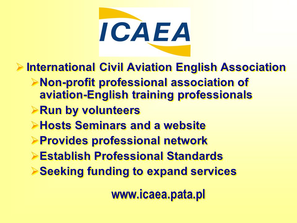 www.icaea.pata.pl International Civil Aviation English Association