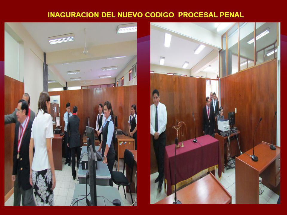 INAGURACION DEL NUEVO CODIGO PROCESAL PENAL